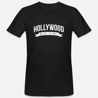 Hollywood Meine Heimat: Hollywood - Männer Bio-T-Shirt