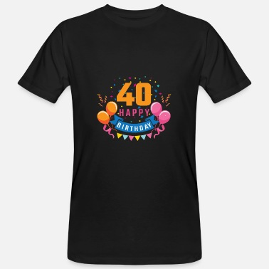 Birthday Party 40th birthday 40 years Happy Birthday gift - Men's Organic T-Shirt