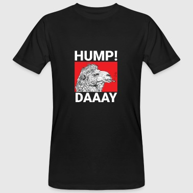 Hunch camel hump daaay - Camel - Humpback Day - Men's Organic T-Shirt