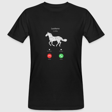 My Lusitano is calling on horse shirt gift horse - Men's Organic T-Shirt