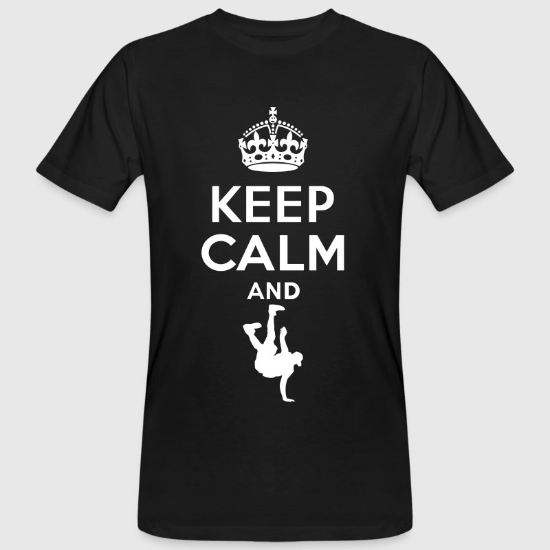 Keep Calm - breakdance - Men's Organic T-shirt