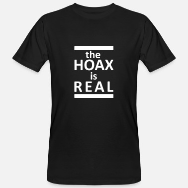Hoaxe the HOAX is REAL - Men's Organic T-Shirt