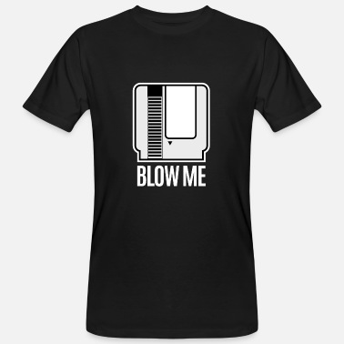 Video Game Blow Me Retro Console Gamer Cartridge Videogame - Men's Organic T-Shirt