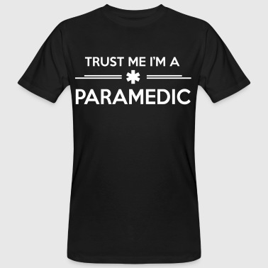 Trust me I'm a paramedic - T-shirt bio Homme