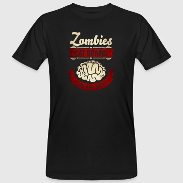 Zombies eat Brains you are safe -Lustig-Humor-Cool - T-shirt bio Homme