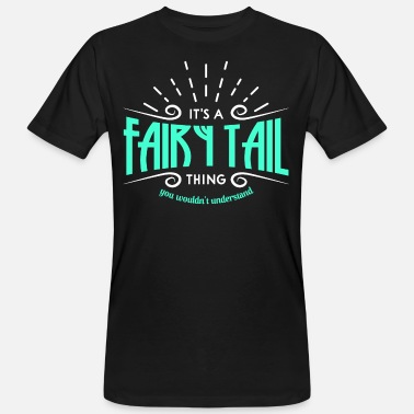 Fairy Tail Fairy tail fantasy - Men's Organic T-Shirt