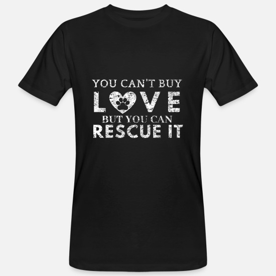 Love T-Shirts - Dog animal rights animal helper pet love savior - Men's Organic T-Shirt black