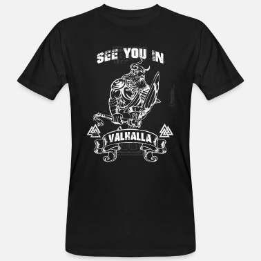Viking See You In Valhalla Viking skull warrior cel - Økologisk T-skjorte for menn