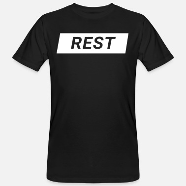 Rest Rest - Men's Organic T-Shirt