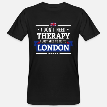 Great Britain LONDON THERAPIE BRITAIN UNITED KINGDOM GESCHENK - Männer Bio T-Shirt