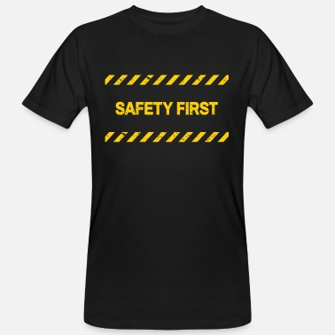 Safety Safety First - Männer Bio T-Shirt