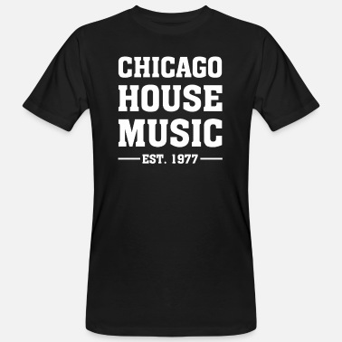 House Chicago House Music - Økologisk T-shirt mænd
