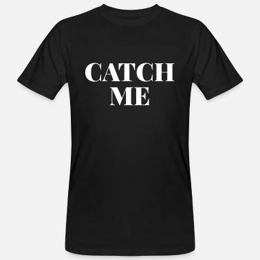 Catcher Catch - Männer Bio T-Shirt