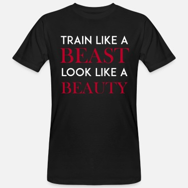Train like a Beast Training Gym Fitness gift - Men's Organic T-Shirt