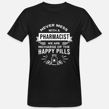 Pharmacist 012 Never Mess with a Pharmacist No Grunge - Men's Organic T-Shirt