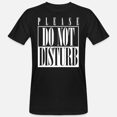 Do Not Disturb - T-shirt bio Homme