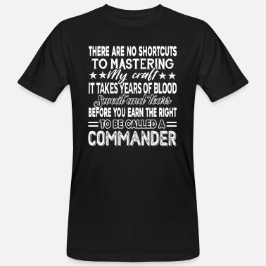 Commander Commander To Be Called A Commander - Men's Organic T-Shirt
