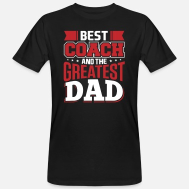 Greatest Best Coach en het Greatest Dad - Mannen bio T-shirt