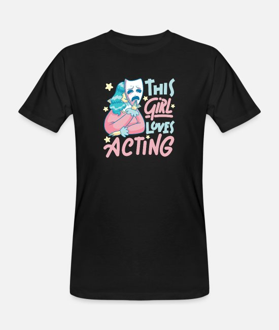 Movie T-Shirts - This Girl Loves Acting Funny Gift - Men's Organic T-Shirt black