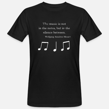 Mozart Wolfgang Amadeus Mozart Quote, Music, English - Men's Organic T-Shirt