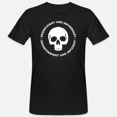 Infection Disinfected informs infected - Men's Organic T-Shirt