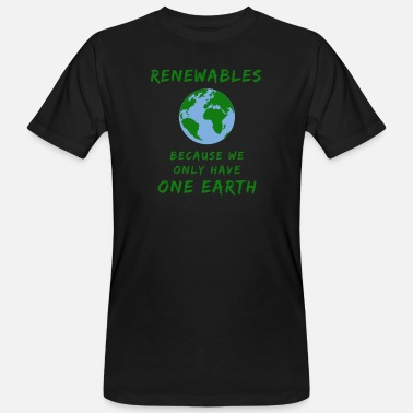 Renewable Renewable Energies Sustainable Climate - Men's Organic T-Shirt
