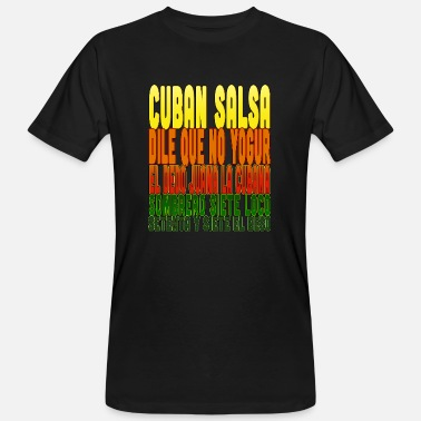 Cuban Cuban Salsa Dance Shirt I Cuban Salsa - Men's Organic T-Shirt