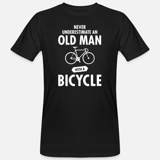 Fietsen T-shirts - Never Underestimate An Old Man With A Bicycle - Mannen bio T-shirt zwart