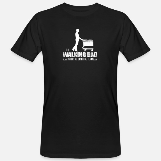 Birthday T-Shirts - walking dad drinking team gift - Men's Organic T-Shirt black