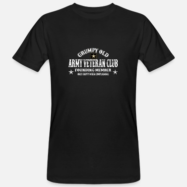 Proud Military Wife grumpy old army veteran club founding memeber only - Men's Organic T-Shirt