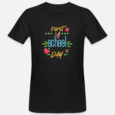 First Day Of School School enrollment - First day of school - First school day - - Men's Organic T-Shirt