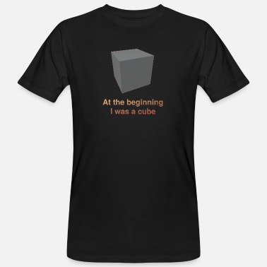 Blender At the beginning I was a cube - Männer Bio T-Shirt