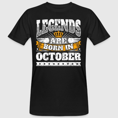 Legends are born in October birthday October - Men's Organic T-shirt