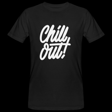 Chill Out - Men's Organic T-shirt