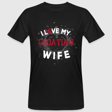 I Love My Croatian Wife - Men's Organic T-shirt