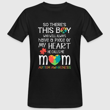 This boy piece of my heart - Autism Awareness  - Men's Organic T-shirt
