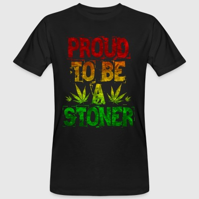 Proud To Be A Stoner - Men's Organic T-shirt