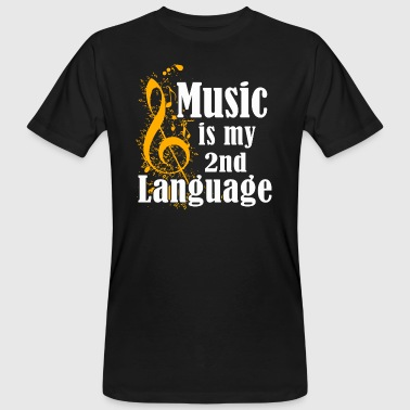 Music Is My 2nd Language - Men's Organic T-shirt