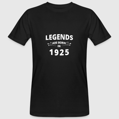 Legends are born in 1925 - Men's Organic T-shirt