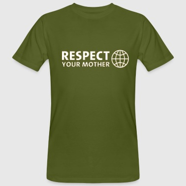 RESPECT YOUR MOTHER! digital, weiss - Camiseta ecológica hombre