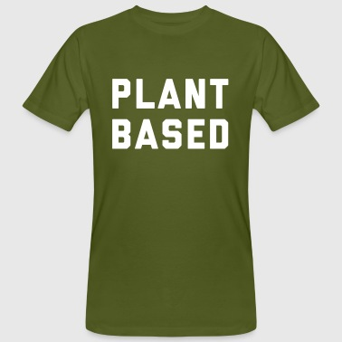 Plant Based Vegan Quote - Männer Bio-T-Shirt