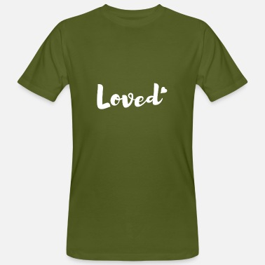 Loved Loved - Männer Bio-T-Shirt