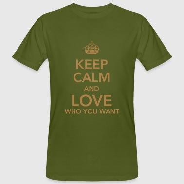 keep calm and love who you want - Mannen Bio-T-shirt
