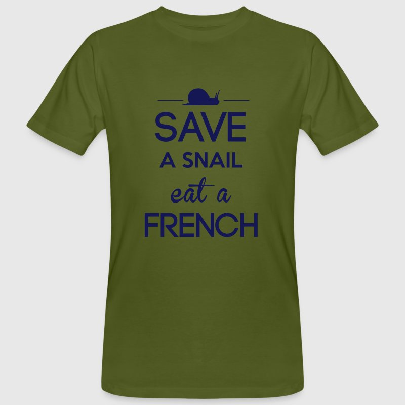 Save a snail eat a French - T-shirt bio Homme
