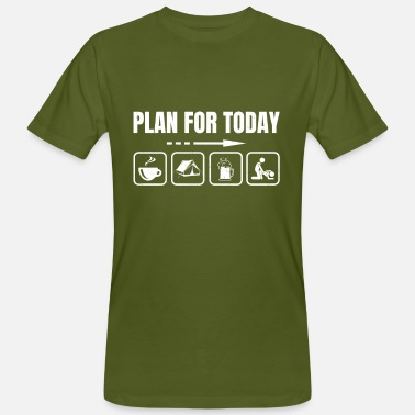Plan Funny Plan for Today - Männer Bio T-Shirt