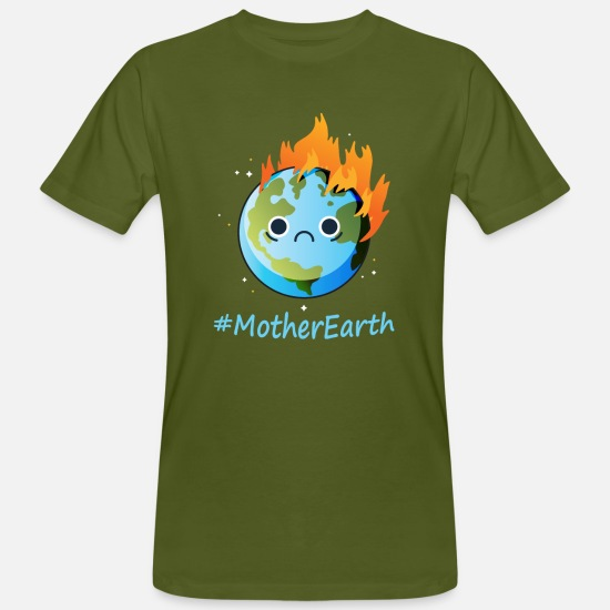 Earth T-Shirts - Burning Sad Mother Earth Earth Day - Men's Organic T-Shirt moss green