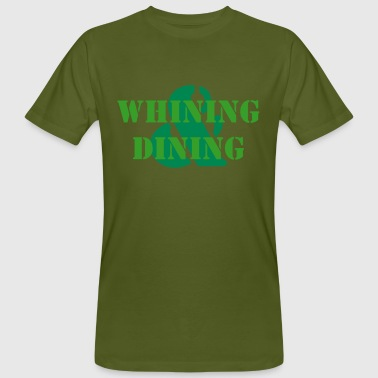 Whining & Dining - Men's Organic T-shirt