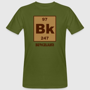 Berkelium Berkelium (Bk) (element 97) - Men's Organic T-Shirt