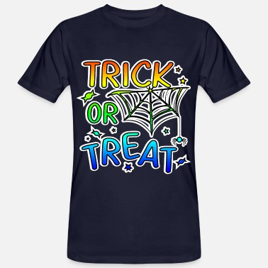 Trick Or Treat Trick or treat Halloween trick or treat - Men's Organic T-Shirt