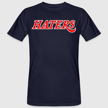haters - Men's Organic T-Shirt